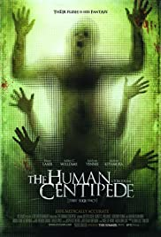 The Human Centipede (First Sequence) (2009) Poster - Movie Forum, Cast, Reviews