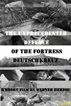 Image of The Unprecedented Defence of the Fortress Deutschkreuz