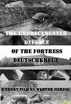 Primary image for The Unprecedented Defence of the Fortress Deutschkreuz