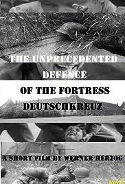 Die beispiellose Verteidigung der Festung Deutschkreutz(1967) Poster - Movie Forum, Cast, Reviews