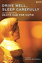 Image of Drive Well, Sleep Carefully: On the Road with Death Cab for Cutie