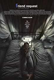 Friend Request (2016) Poster - Movie Forum, Cast, Reviews