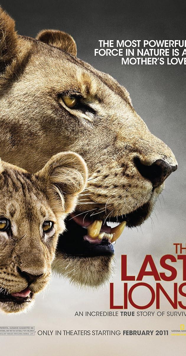 The Last Lions (2011) - IMDb: http://www.imdb.com/title/tt1692928/