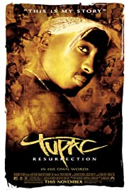 Tupac: Resurrection (2003) Poster - Movie Forum, Cast, Reviews