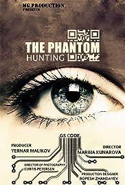 Hunting the Phantom(2014) Poster - Movie Forum, Cast, Reviews