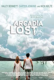 Arcadia Lost (2010) Poster - Movie Forum, Cast, Reviews