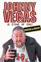 Image of Johnny Vegas: 18 Stone of Idiot