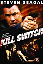 Kill Switch (2008) Poster