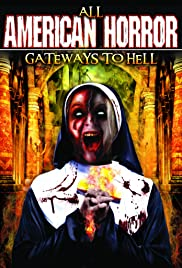 All American Horror: Gateway to Hell