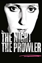 Image of The Night, the Prowler