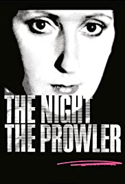 The Night, the Prowler (1978) Poster - Movie Forum, Cast, Reviews