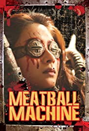 Meatball Machine (2005) Poster - Movie Forum, Cast, Reviews