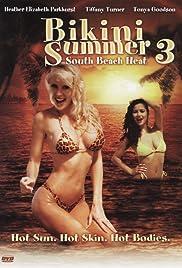 Bikini Summer III: South Beach Heat(1997) Poster - Movie Forum, Cast, Reviews