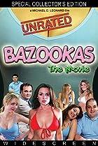 Image of Bazookas: The Movie