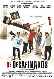 Os Desafinados(2008) Poster - Movie Forum, Cast, Reviews