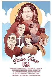 Jesus Town, USA(2014) Poster - Movie Forum, Cast, Reviews