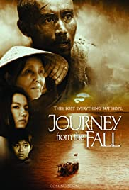 Journey from the Fall(2006) Poster - Movie Forum, Cast, Reviews