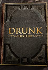 Drunk History Poster - TV Show Forum, Cast, Reviews