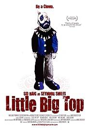 Little Big Top(2006) Poster - Movie Forum, Cast, Reviews