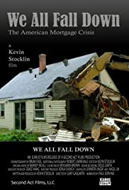We All Fall Down: The American Mortgage Crisis Poster
