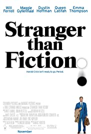 Stranger Than Fiction (2006) Poster - Movie Forum, Cast, Reviews