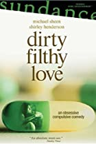 Image of Dirty Filthy Love