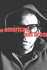 American Wet Dream Poster