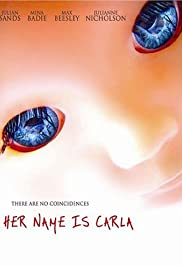 Her Name Is Carla (2005) Poster - Movie Forum, Cast, Reviews