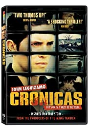 Cronicas(2004) Poster - Movie Forum, Cast, Reviews