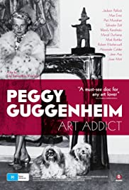 Peggy Guggenheim: Art Addict (2015) Poster - Movie Forum, Cast, Reviews
