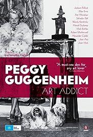 Peggy Guggenheim: Art Addict(2015) Poster - Movie Forum, Cast, Reviews