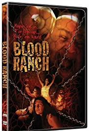 Blood Ranch(2006) Poster - Movie Forum, Cast, Reviews