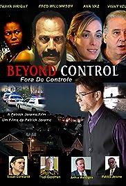 Beyond Control Poster