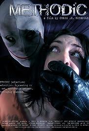 Methodic(2007) Poster - Movie Forum, Cast, Reviews