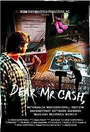 Dear Mr. Cash Poster