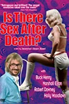 Is There Sex After Death? (1971) Poster
