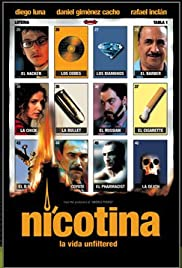 Nicotina (2003) Poster - Movie Forum, Cast, Reviews