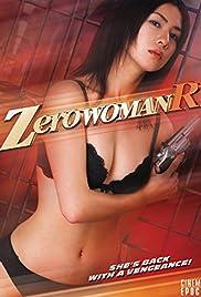 Zero ûman R: Keishichou 0-ka no onna yokubou no daishou (2007) - Drama, Mystery.