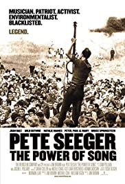 Pete Seeger: The Power of Song (2007) Poster - Movie Forum, Cast, Reviews