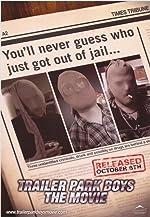 Trailer Park Boys The Movie(2006)