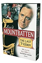 Image of Masterpiece Theatre: Lord Mountbatten - The Last Viceroy