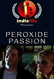Peroxide Passion Poster