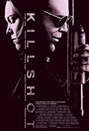 Killshot (2008) Poster - Movie Forum, Cast, Reviews