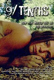 9/Tenths(2006) Poster - Movie Forum, Cast, Reviews