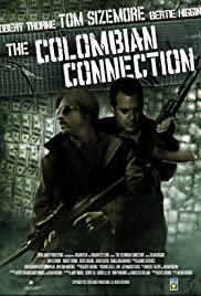 The Colombian Connection (2011) Poster - Movie Forum, Cast, Reviews