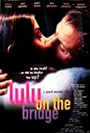 Lulu on the Bridge (1998) Poster - Movie Forum, Cast, Reviews