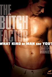 The Butch Factor (2009) Poster - Movie Forum, Cast, Reviews