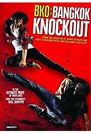 Watch Movie BKO: Bangkok Knockout (2010)