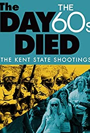 The Day the '60s Died (2015) Poster - Movie Forum, Cast, Reviews