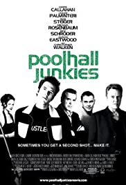 Poolhall Junkies (2002) Poster - Movie Forum, Cast, Reviews